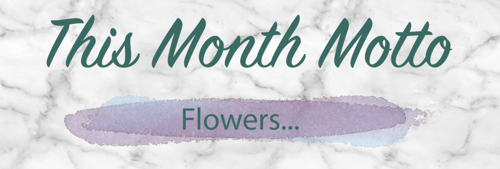 This-Month-Motto-Flowers